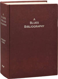 image of A Blues Bibliography: The International Literature of an Afro-American Music Genre