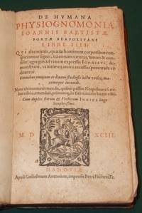 De humana physiognomonia Joannis Baptistae portae neapolitani libri IIII; qui ab extimis, quae in...