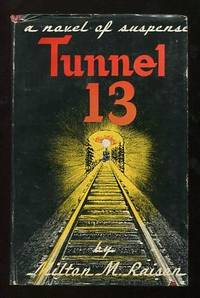 Tunnel 13: A Novel of Suspense
