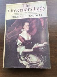The Governor's Lady - A Biographical Novel of Frances Wentworth, Whose Husband governed Nova Scotia But could not Govern her