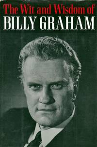 The Wit and Wisdom of Billy Graham