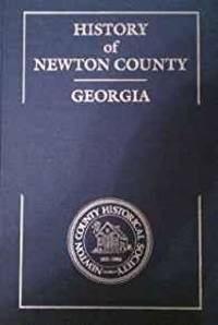 HISTORY OF NEWTON COUNTY, GEORGIA