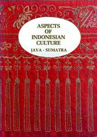 image of Aspects of Indonesian Culture : Java - Sumatra