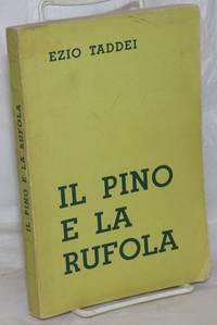 image of Il pino e la rufola