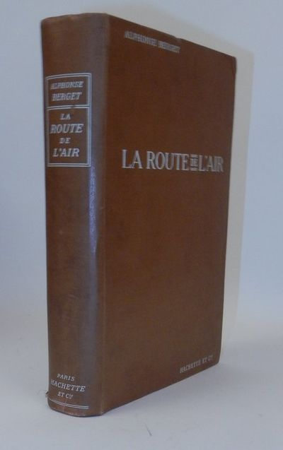 Paris: Hachette et Cie, 1909. First Edition. Cloth. Very Good. First Edition. , VII, 311, pages. Lar...