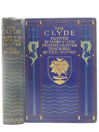 THE CLYDE RIVER AND FIRTH by Munro, Neil - 1907