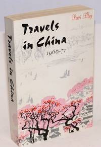 image of Travels in China 1966-71