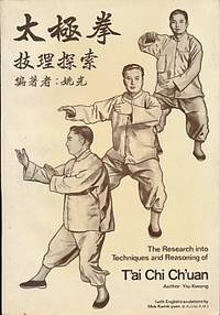 The Research Into Techniques and Reasoning of T'ai Chi Ch'uan