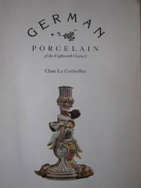 German Porcelain of the Eighteenth Century
