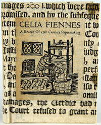 Celia Fiennes: A Record of 17th Century Papermaking