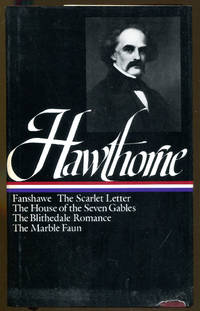 image of Novels: Fanshawe, The Scarlet Letter, The House of the Seven Gables, The Blithedale Romance, The Marble Faun