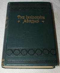 The Innocents Abroad by  Mark Twain - Hardcover - C 1890 - from mytomes and Biblio.co.uk