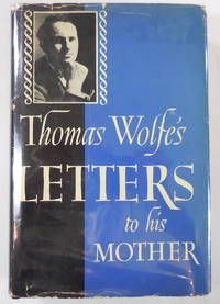 image of Thomas Wolfe's Letters to His Mother