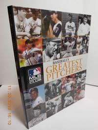 Baseball's Greatest Pitchers