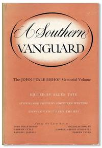 A Southern Vanguard: The John Peale Bishop Memorial Volume