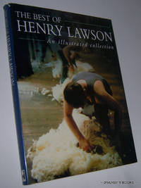 THE BEST OF HENRY LAWSON : An Illustrated Collection