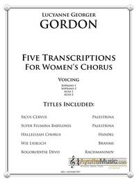 Five Transcriptions for Womens Chorus