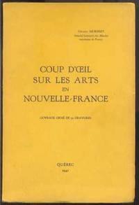Coup D'oeil Sur Les Arts En Nouvelle-France