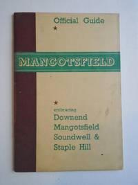 MANGOTSFIELD URBAN DISTRICT OFFICIAL HANDBOOK