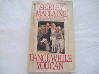 image of Dance While You Can; On Relationships, Feelings and Family