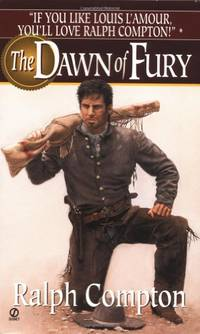 image of The Dawn of Fury: 1 (Trail of the Gunfighter Western)