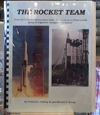 image of The Rocket Team: from the V-2 to the Saturn moon Rocket