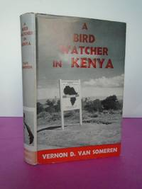 A BIRD WATCHER IN KENYA