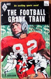 image of The Football Gravy Train