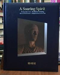 image of A Soaring Spirit 600 BC -- 400 BC (a volume in the Time Life series History of the World)