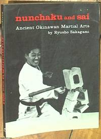 image of Nunchaku and Sai; Ancient Okinawan Martial Arts