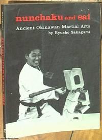 Nunchaku and Sai; Ancient Okinawan Martial Arts