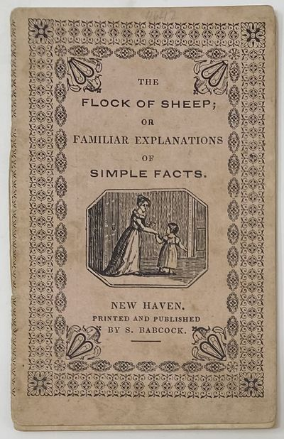 New Haven: Printed and Published by S. Babcock`, 1840. Wraps. Very good. . 32mo (4 3/8