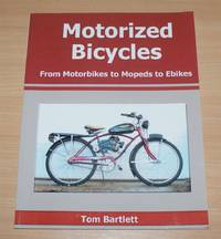 image of Motorized Bicycles: From Motorbikes to Mopeds to Ebikes