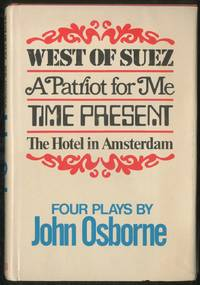 West of Suez, A Patriot for Me, Time Present, The Hotel in Amsterdam