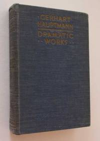 image of The Dramatic Works of Gerhart Hauptmann: Volume Seven Miscellaneous Dramas