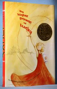 The Higher Power of Lucky by  Susan Patron - Hardcover - Signed, Second Printing - 2006 - from McInBooks, IOBA (SKU: B151 P52)