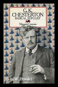 G. K. Chesterton : Radical Populist