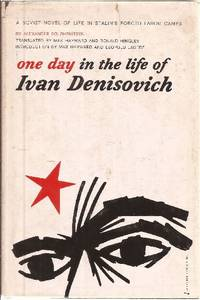 One Day In The Life of Ivan Denisovich by  Alexander Solzhenitsyn - Paperback - First Edition - 1963 - from Ed Conroy Bookseller and Biblio.com
