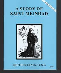 A Story of Saint Meinrad (Footsteps of the Saints)