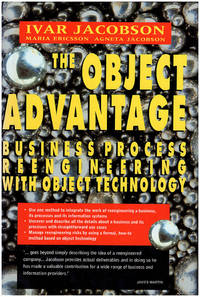 The Object Advantage : Business Process Reengineering With Object Technology (Addison-Wesley Object Technology Series)