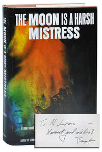 image of THE MOON IS A HARSH MISTRESS - SIGNED & INSCRIBED