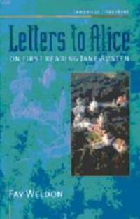 Letters to Alice: On First Reading Jane Austen (Cambridge Literature) by Fay Weldon - Paperback - 1998-08-06 - from Books Express and Biblio.com