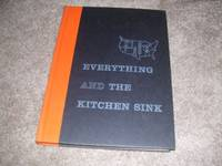 image of Everything and the Kitchen Sink: How the First century of industry