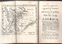 An historical and geographical account of the province and country of Pensilvania; and of West-New-Jersey in America.   The richness of the soil ... The strange creatures ... The natives ... the first planters, the Dutch, Sweeds and English, with the number of its inhabitants ; as also a touch upon George Keith's new religion, in his second change since he left the Quakers. With a map of both countries.