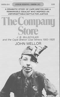 image of The Company Store: J. B. McLachlan and the Cape Breton Coal Miners 1900-1925