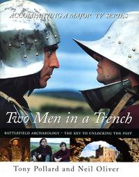 image of Two Men In A Trench: Battlefield Archaeology - The Key To Unlocking The Past