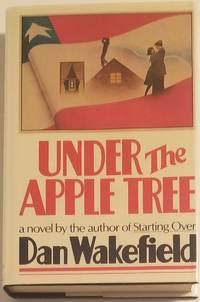 UNDER THE APPLE TREE. A Novel