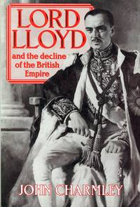 image of Lord Lloyd and the Decline of the British Empire