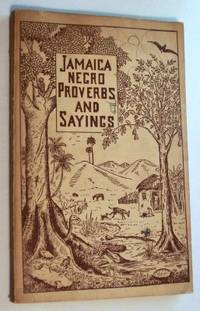 image of JAMAICA NEGRO PROVERBS AND SAYINGS