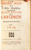 View Image 4 of 6 for The Golden Book of St. John Chrysostom, Concerning the Education of Children. Translated out of the ... Inventory #3333